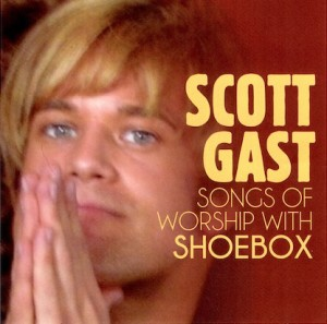 Scott Gast Songs of Worship Cover